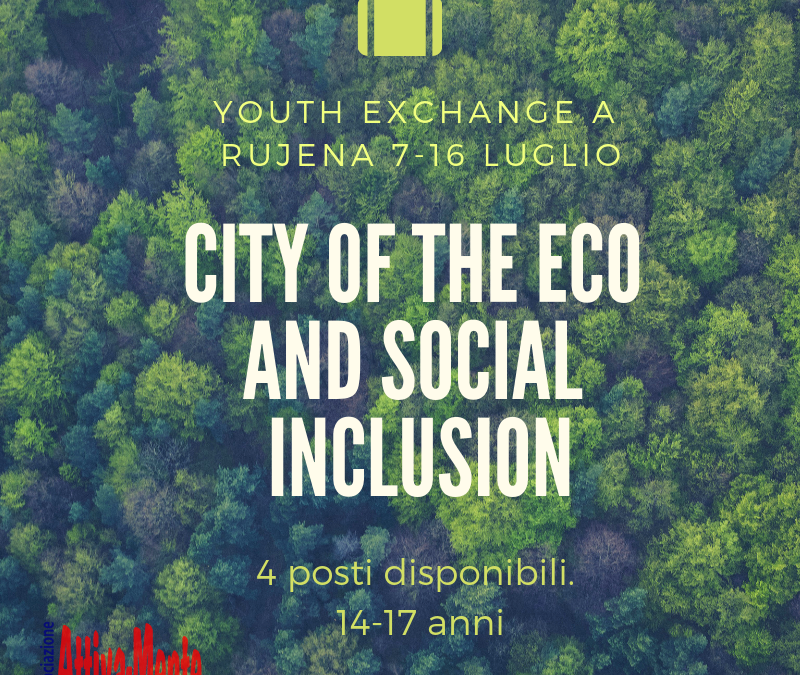 City of Eco and Social Inclusion – Rujena