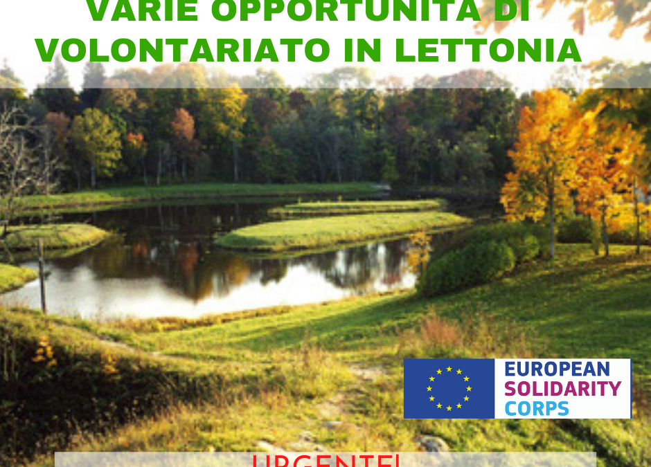 "Progetto di Volontariato ESC in Lettonia ""Let's do for Rujiena"""