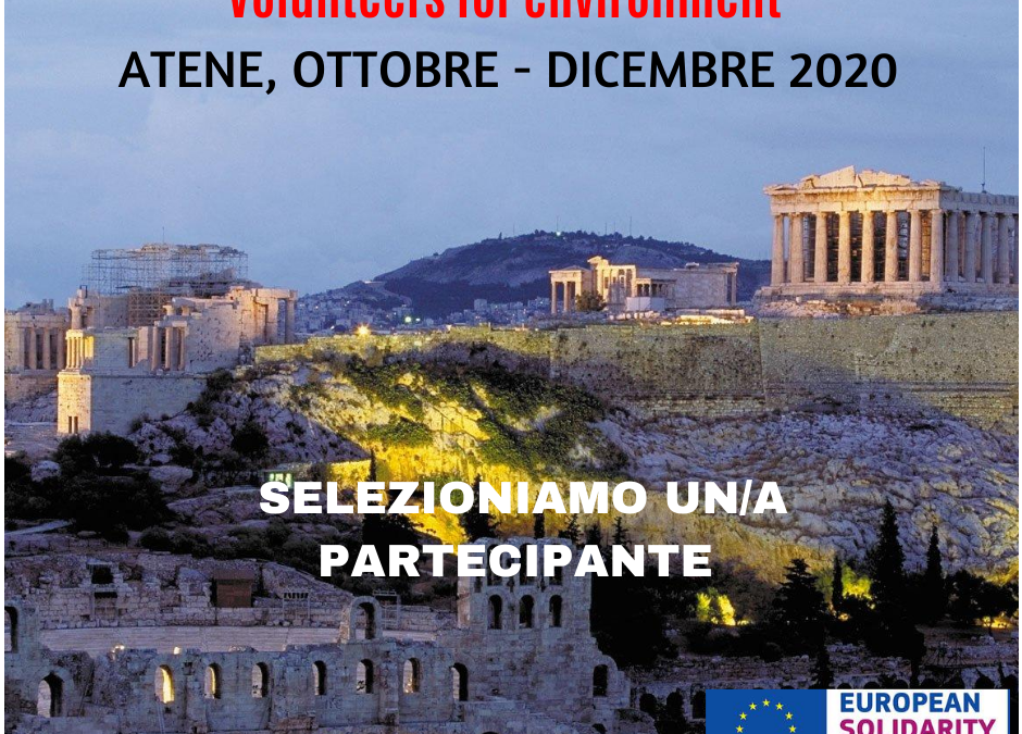 Volunteers for environment – Progetto ESC ad Atene (Grecia). 30.10.2020 – 29.12.2020